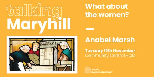 Talking Maryhill: What about the women?