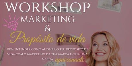 Workshop Marketing & Propósito de vida - Lançamento bilhetes