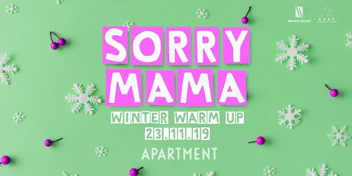 SORRY MAMA I PARTY BRUNCH 23.11.19