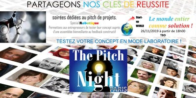 "Pitch night Paris spécial ""ROBOTIQUE"""