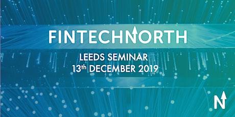 FinTech North Seminar Leeds tickets