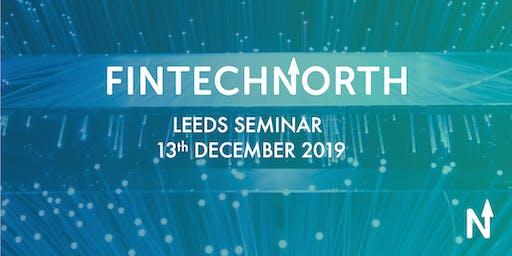 FinTech North Seminar Leeds