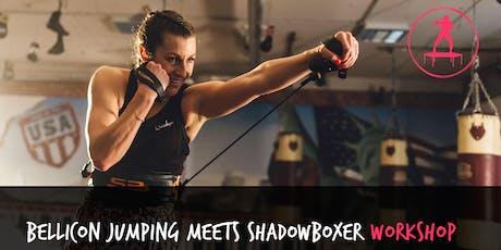 bellicon JUMPING meets Shadowboxer Workshop (Dormagen) Tickets