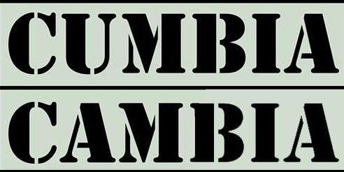 LA CUMBIA TE CAMBIA -ENTRADA LIBRE-