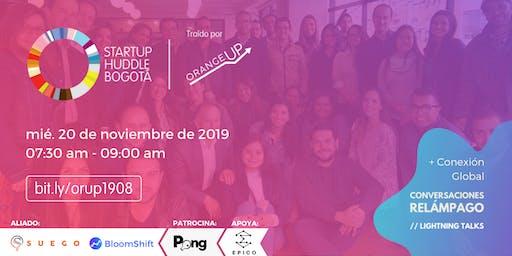 Startup Huddle Bogotá 20 de noviembre