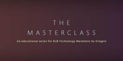 Kingpin's B2B Technology Sales & Marketing Masterclass - Reading