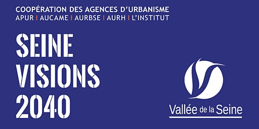 Seine Visions 2040 - Atelier prospectif #4 - ECONOMIE