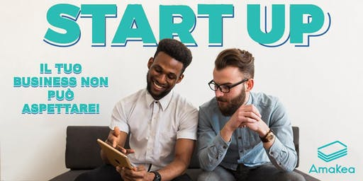 How to Start Up: Workshop di formazione gratuito - Milano, 16 Novembre