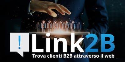 Link2B: Trova clienti B2B attraverso il web!