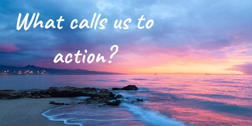 What Calls Us to Action?