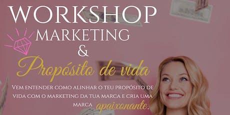 Workshop Marketing & Propósito de Vida - Lagoa bilhetes