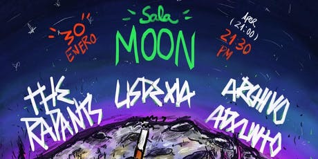 The Rapants + Lisdexia + Archivo Adxunto na Sala Moon entradas