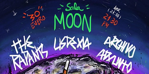 The Rapants + Lisdexia + Archivo Adxunto na Sala Moon