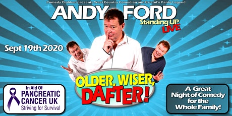 ANDY FORD Longwell Green Community Centre OLDER, WISER, DAFTER tickets