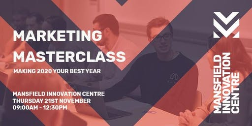 Marketing Masterclass - making 2020 your best year yet!