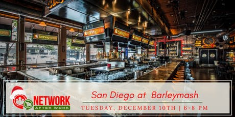 Network After Work San Diego at Barleymash tickets