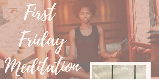 First Friday Mediation: My Own Kind of Meditation