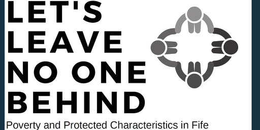 Let's Leave No One Behind:  Poverty and Protected Characteristics