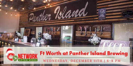 Network After Work Fort Worth at Panther Island Brewing