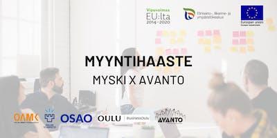Myyntihaaste - Myski x Avanto