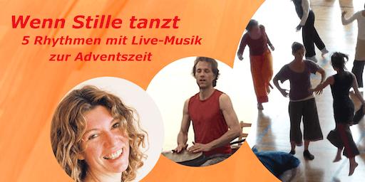 5 Rhythmen live - wenn Stille tanzt  - Wave zur Adventszeit