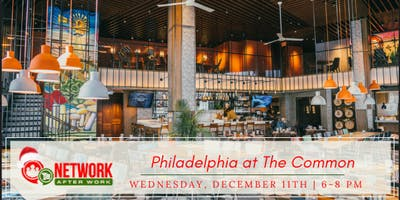 Network After Work Philadelphia at The Common