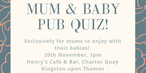 Mum & Baby Pub Quiz - an Oh and I'm a Mum Event