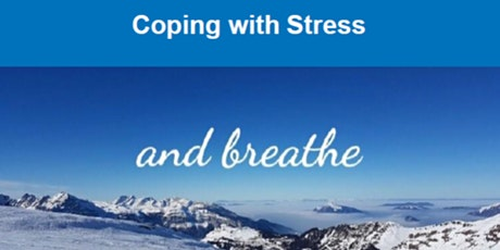 Coping With Stress - Wellbeing Workshop tickets