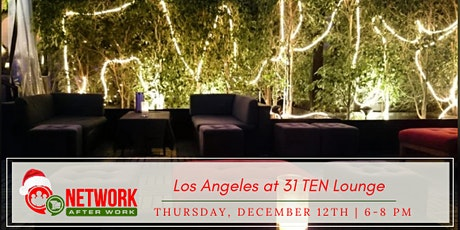Network After Work Los Angeles at 31TEN Lounge tickets