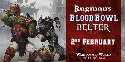Bugman's Blood Bowl Belter!