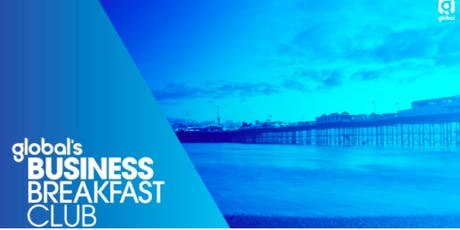 Global's Business Breakfast Club - December 2019 tickets