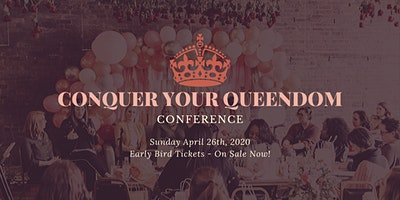 Conquer Your Queendom Conference