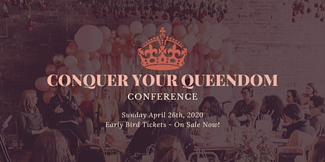 Conquer Your Queendom Conference tickets