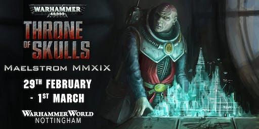Warhammer 40,000 Throne of Skulls - Maelstrom MMXIX