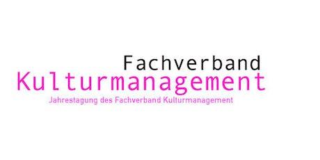 13. Jahrestagung des Fachverband Kulturmanagement Tickets