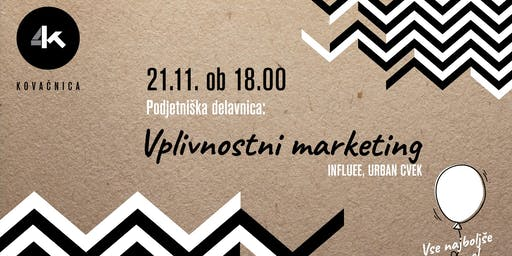"Vplivnostni (""influencer"") marketing"