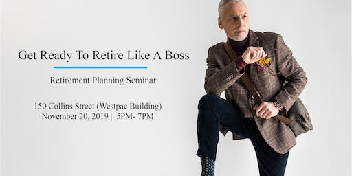 Get Ready to Retire Like a Boss
