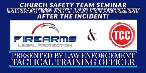 "Church ""Safety Team"" Seminar Interacting with Law Enforcement"