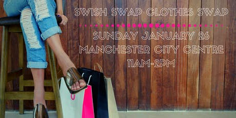 Swish Swap Clothes Swap Manchester tickets