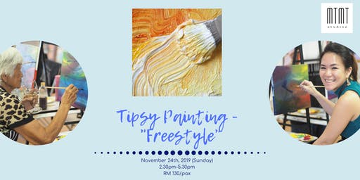 Tipsy Painting - Freestyle