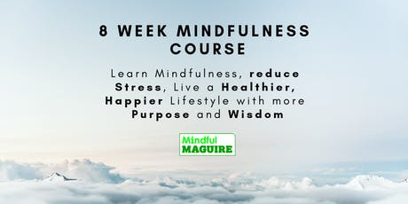 8 week Mindfulness Course tickets