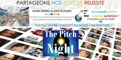 "Pitch night Paris spécial ""RETAIL"""