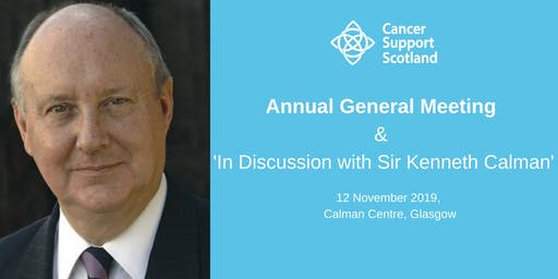 Cancer Support Scotland AGM & Sir Kenneth Calman Autobiography Discussion