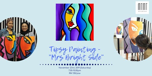 Tipsy Painting - Mrs Bright Side