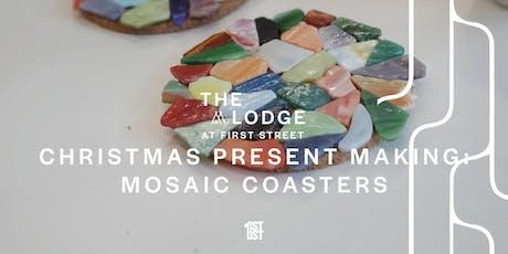 Christmas Present Making: Mosaic Coasters with Jasmine Walne Design tickets