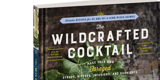 Evenings at the Homestead:Foraging for Cocktail Flavors with Ellen Zachos