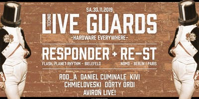 Techno Live Guards - Responder, RE-ST, Aviron (live live live)