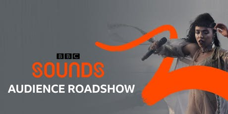 BBC Sounds Audience Roadshow - London tickets
