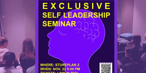 Exclusive Self Leadership  Seminar