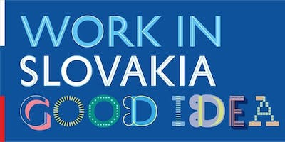 WORK IN SLOVAKIA  GOOD IDEA